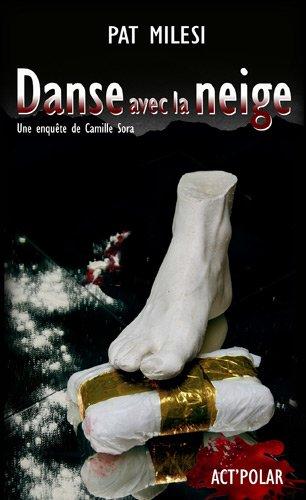 9782954051802: danse avec la neige