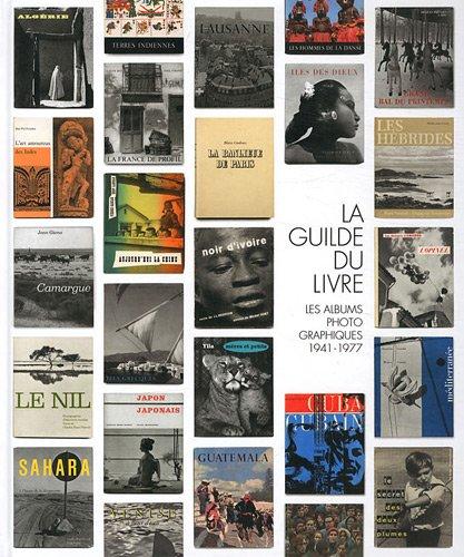 9782954064000: La Guilde du livre : Les albums