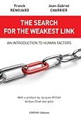 9782954066813: The search for the weakest link: an introduction to human factors