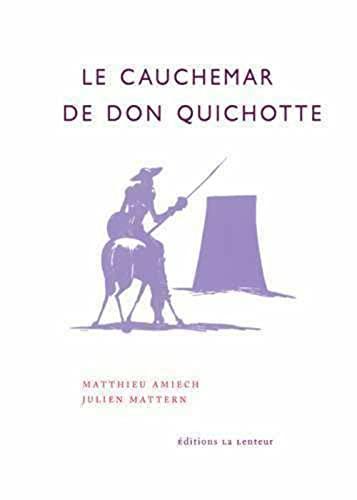 9782954069630: Le cauchemar de Don Quichotte - retraites, productivisme et impuissance populaire