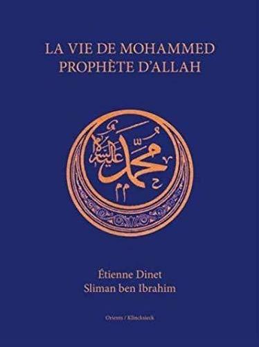 9782954079288: La vie de Mohammed prophète d'Allah