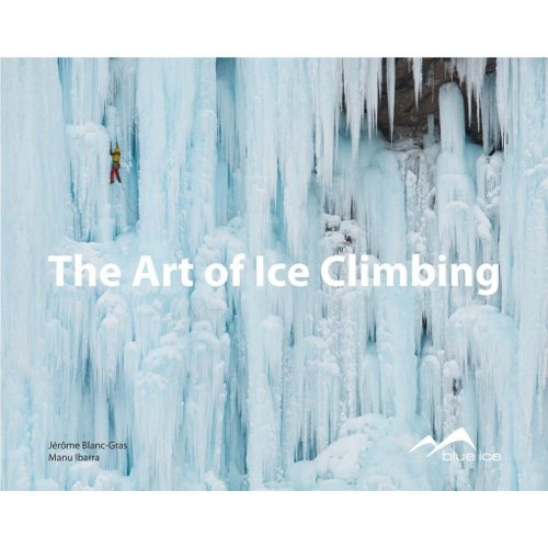 9782954087917: The art of ice climbing