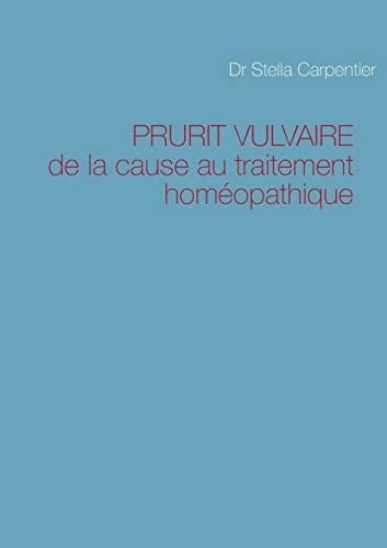 9782954103105: Prurit Vulvaire (French Edition)