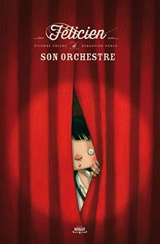 9782954115795: Félicien et son orchestre