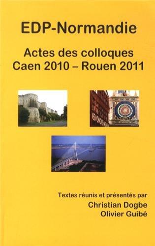 9782954122106: Actes des colloques EDP-Normandie Caen 2010 - Rouen 2011