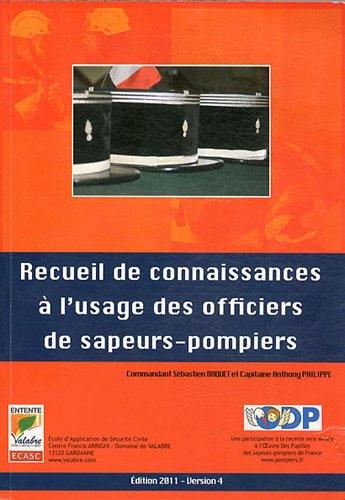 9782954124209: Recueil de connaissances à l'usage des officiers de sapeurs-pompiers