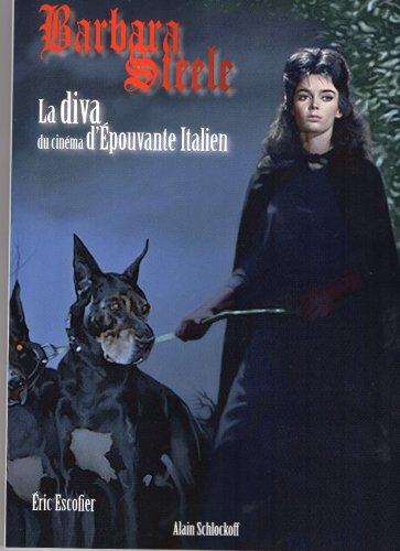 9782954146911: Barbara Steele La Diva du cinema de l'�pouvante italienne