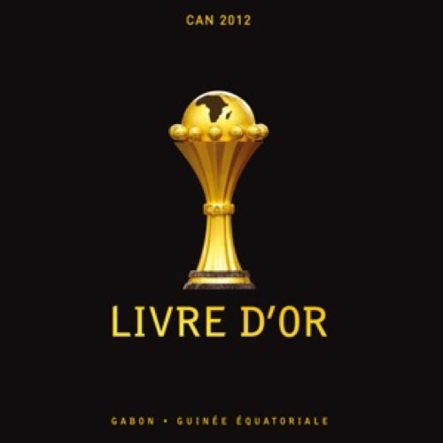 9782954158105: Livre d'Or de la CAN 2012