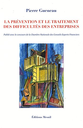 9782954176505: La prévention et le traitement des difficultés des entreprises
