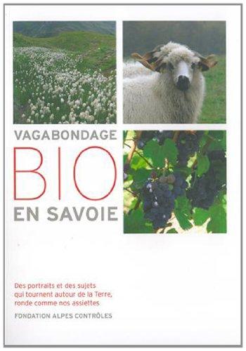 9782954186511: Vagabondage bio en Savoie