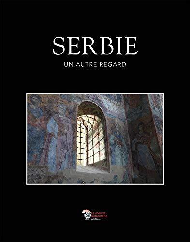 9782954196862: Serbie : Un autre regard