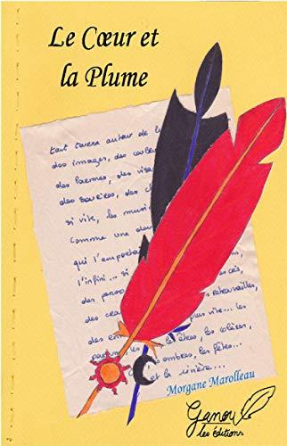 9782954199788: Le Coeur et la Plume
