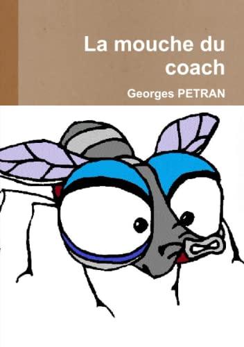 9782954200842: La mouche du coach