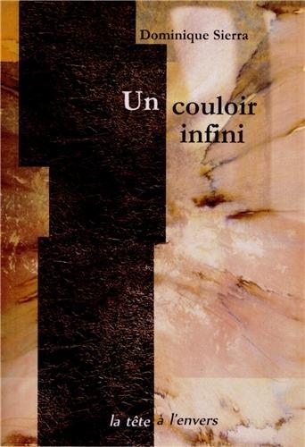 9782954217802: Un couloir infini