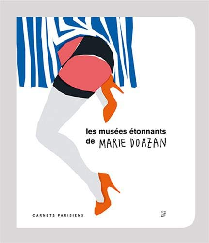 MUSEES ETONNANTS DE MARIE DOAZAN -LES-: DOAZAN MARIE