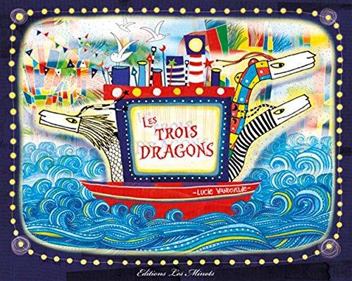 9782954257594: TROIS DRAGONS