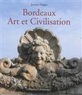 9782954260433: Bordeaux Art et Civilisation
