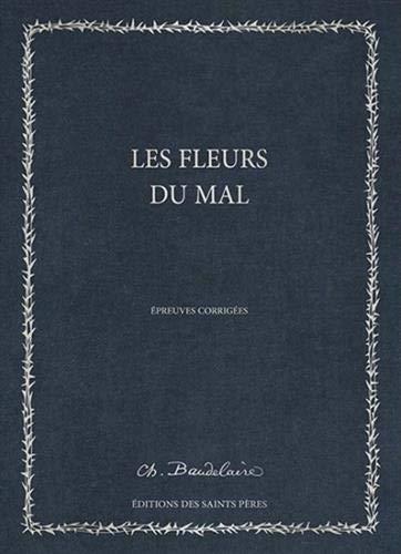 9782954268774: Les Fleurs du mal, le manuscrit