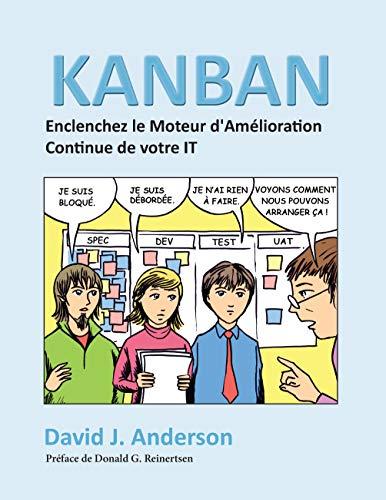 9782954292007: Kanban, Enclenchez le Moteur d'Amélioration Continue de Votre It