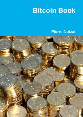 9782954310107: Bitcoin Book (French Edition)