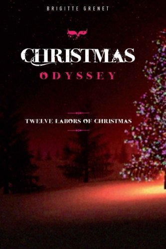 9782954380988: Christmas Odyssey: Twelve labors of Christmas (Large print edition)