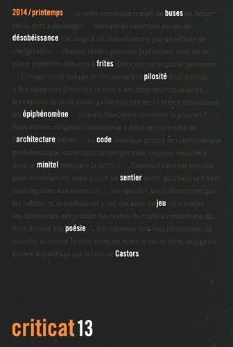 9782954428420: Criticat, N� 13, Printemps 2014 : Les architectes et l'informatique