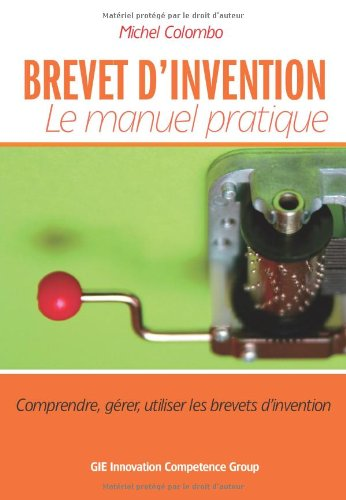 9782954451718: BREVET D'INVENTION Le manuel pratique