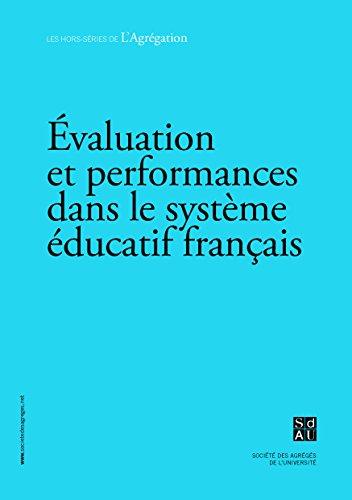 9782954452807: Evaluation et performances dans le syst�me �ducatif fran�ais