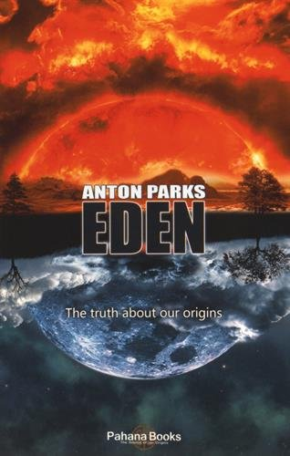 9782954456621: Eden : The truth about our origins