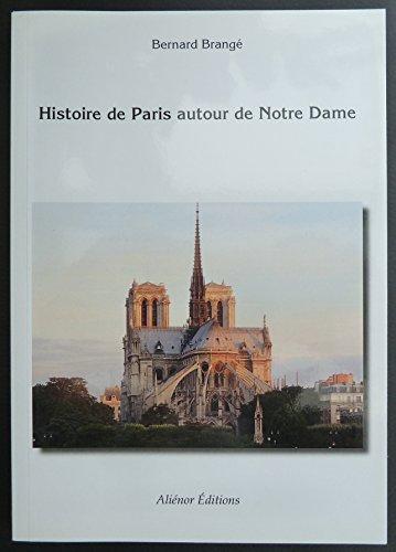9782954474908: Histoire de Paris autour de Notre Dame