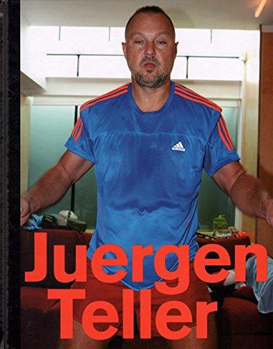 Juergen Teller - I am Fifty.: Teller, Juergen .