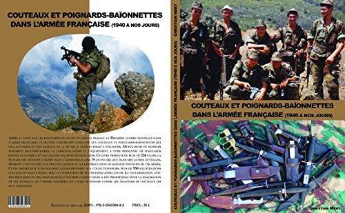 9782954530482: COUTEAUX ET POIGNARDS-BAÏONNETTES DANS L'ARMÉE FRANÇAISE (1940 A NOS JOURS)