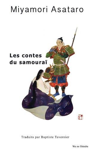 9782954531403: Les Contes Du Samourai (French Edition)