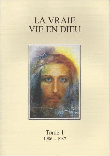 9782954541204: La Vraie Vie en Dieu (tome 1)