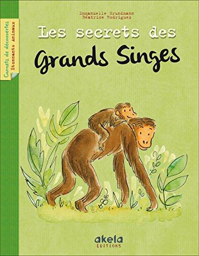 9782954541518: Les Secrets des grands singes