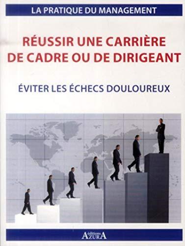 Réussir une carrière de cadre ou de dirigeant: Julien Charlier