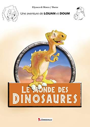 9782954591841: Louan et Doum : Le monde des dinosaures