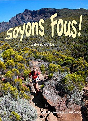9782954595900: Soyons Fous