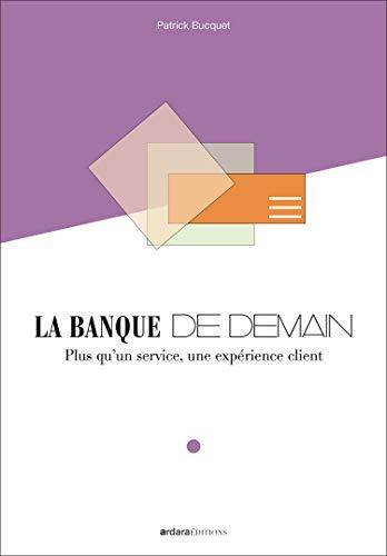 9782954596006: La Banque de Demain