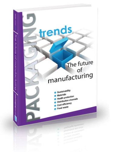 9782954599007: Packaging Trends: The future of manufacturing