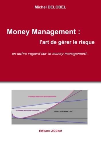9782954611013: Money Management : l'art de g�rer le risque
