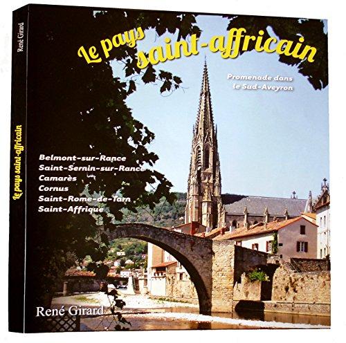 9782954629100: Le pays saint-affricain (Promenade dans le Sud-Aveyron)