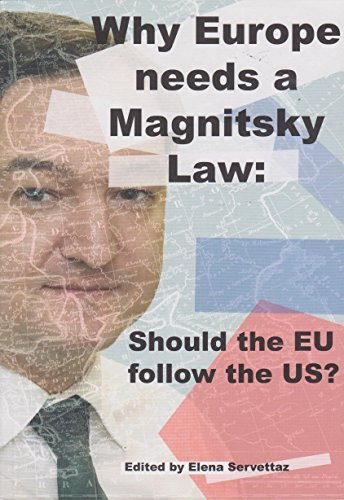 9782954629803: Why Europe Needs a Magnitsky Law: Should the EU Follow the US?