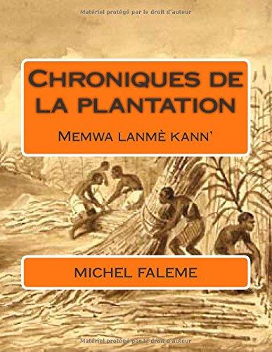 9782954680743: Chroniques de la plantation: Memwa lanmè kann'