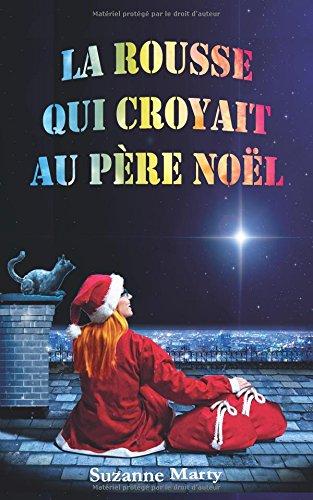 9782954761800: La rousse qui croyait au père Noël (Volume 1) (French Edition)