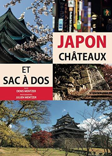 9782954780504: Japon châteaux et sac à dos