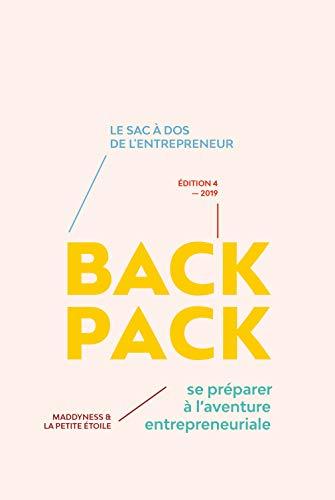 9782954796000: Startup Backpack - Se préparer à l'aventure entrepreneuriale !