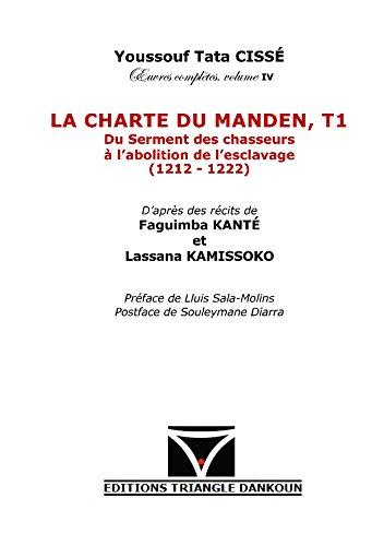 La charte du Manden. T1 Du serment: Youssouf Tata Cissé