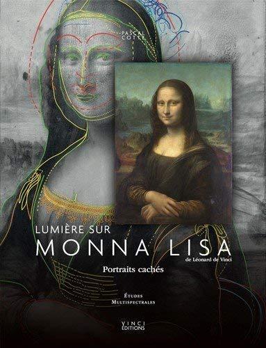 9782954825830: Lumière sur Mona Lisa : Portraits cachés