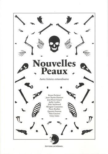 9782954832852: Nouvelles peaux : Autres histoires extraordinaires